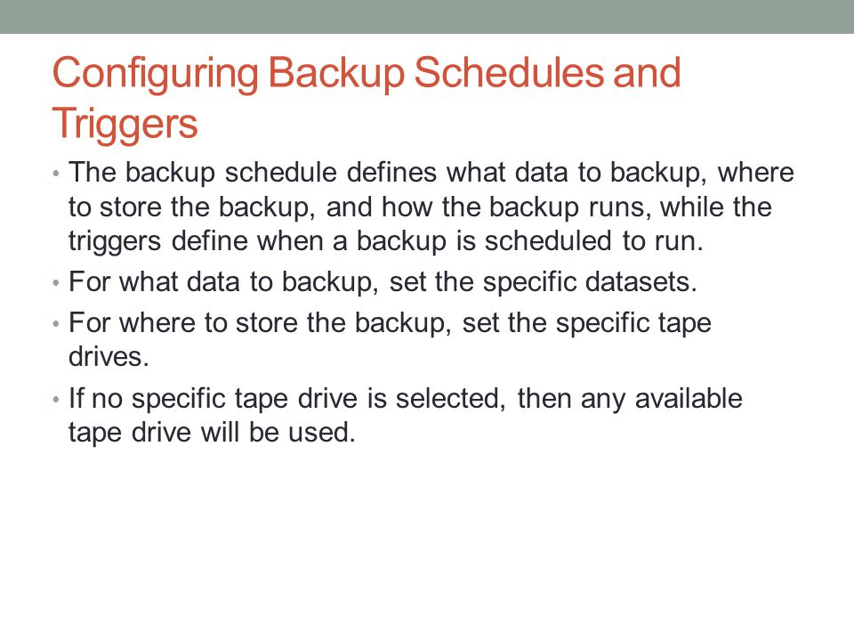 Configuring Backup Schedules and Triggers