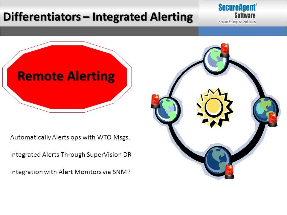 Remote Alerting Differentiators – Integrated Alerting