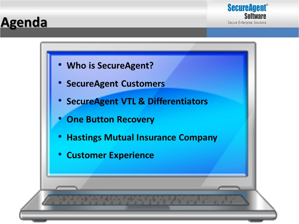 Agenda Who is SecureAgent SecureAgent Customers