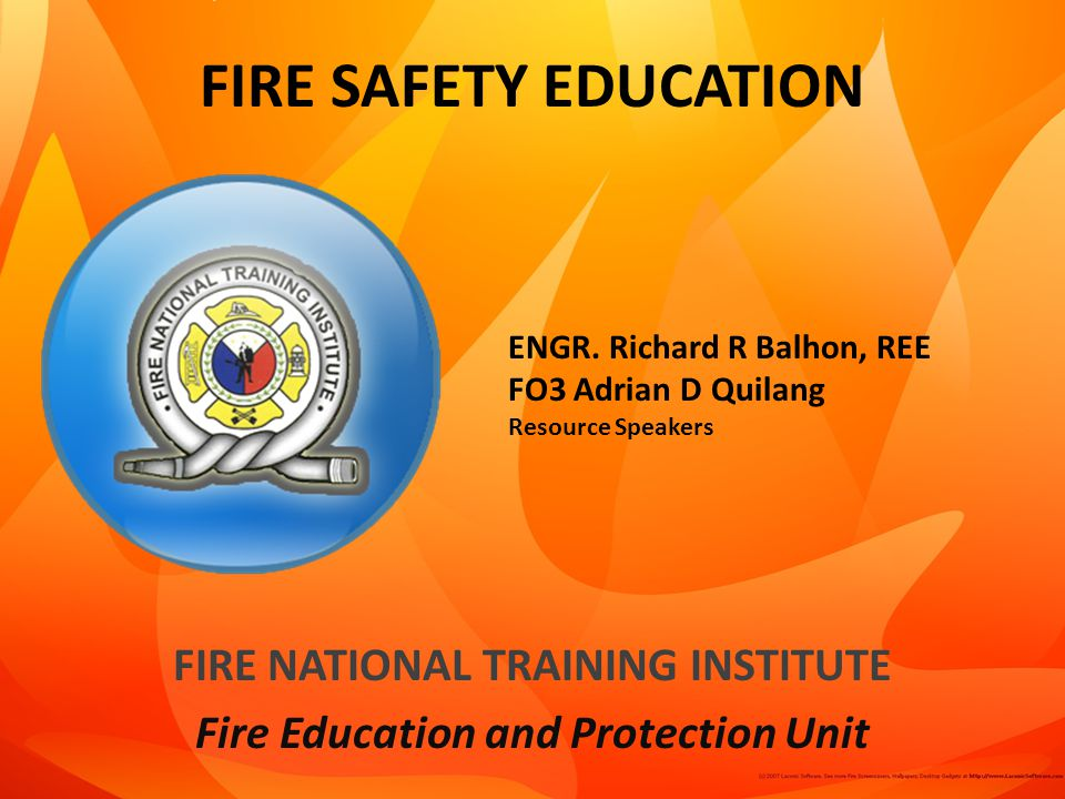 FIRE NATIONAL TRAINING INSTITUTE Fire Education and Protection Unit