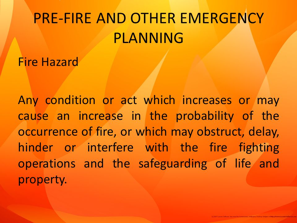 PRE-FIRE AND OTHER EMERGENCY PLANNING