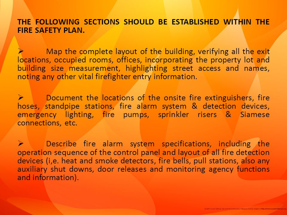 THE FOLLOWING SECTIONS SHOULD BE ESTABLISHED WITHIN THE FIRE SAFETY PLAN.