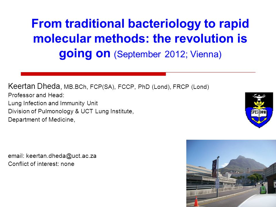 From traditional bacteriology to rapid molecular methods: the revolution is going on (September 2012; Vienna)