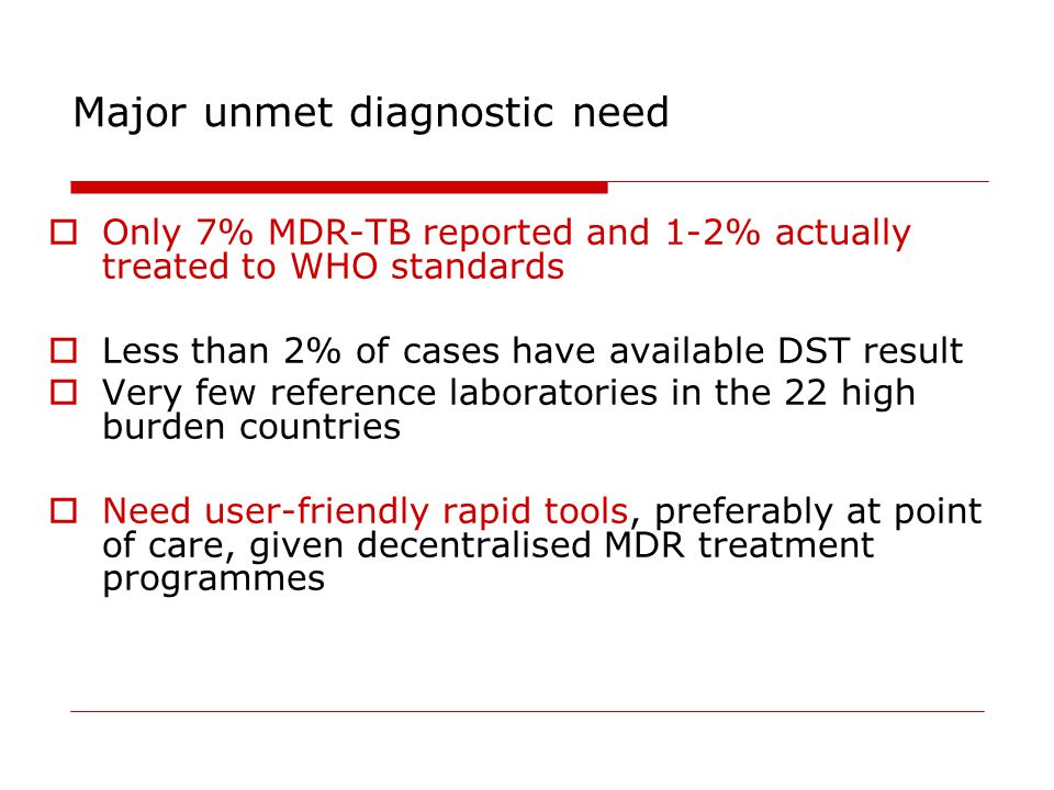 Major unmet diagnostic need