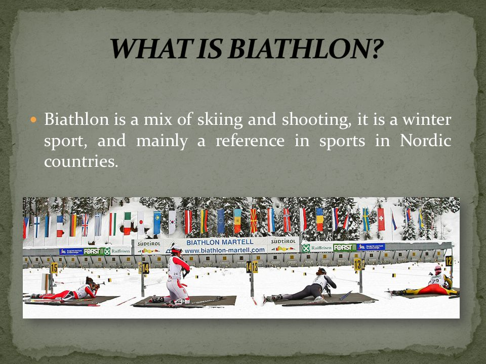 WHAT IS BIATHLON.
