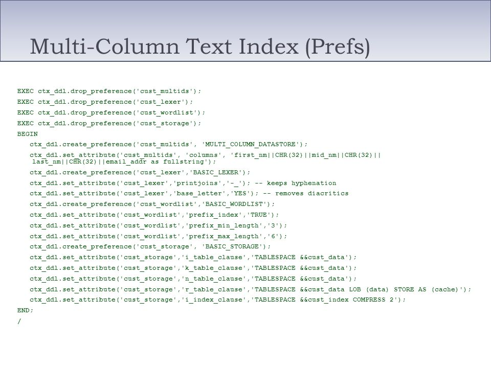 Multi-Column Text Index (Prefs)