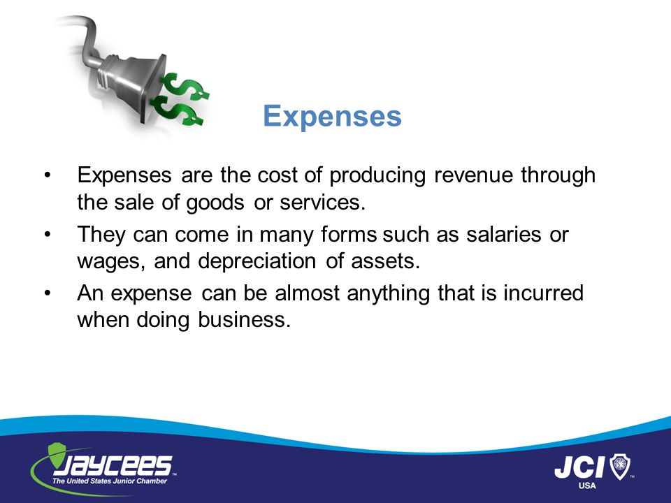 Expenses Expenses are the cost of producing revenue through the sale of goods or services.
