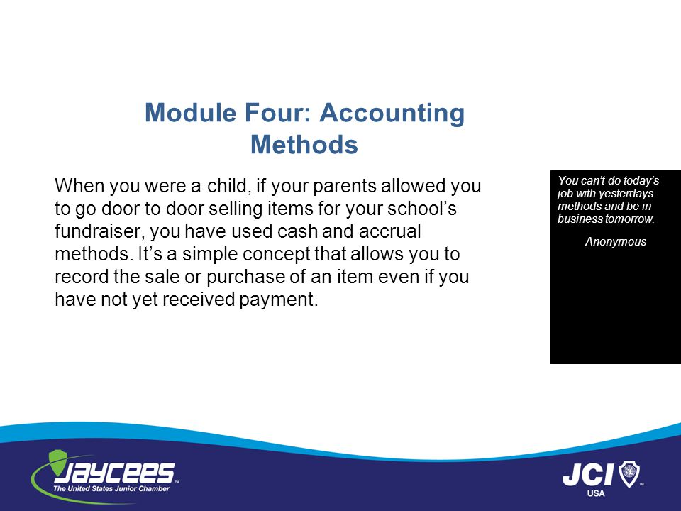Module Four: Accounting Methods