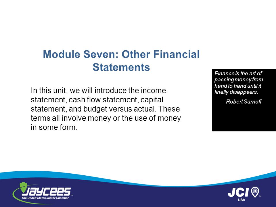 Module Seven: Other Financial Statements