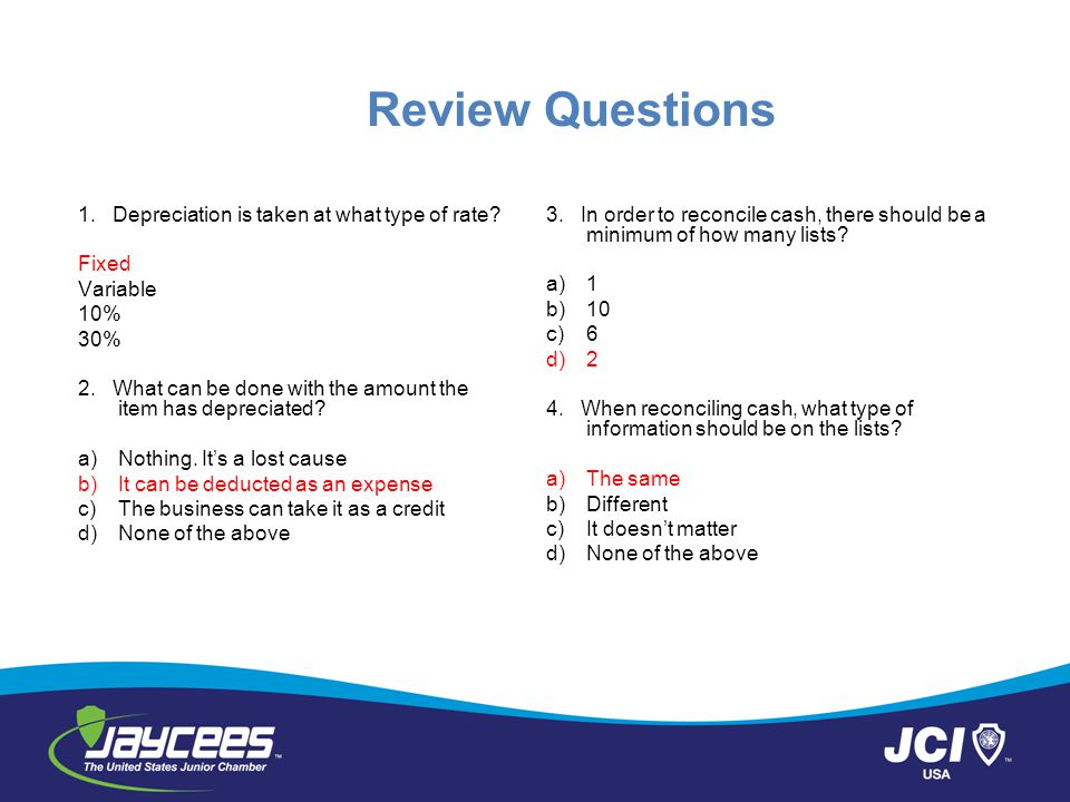 Review Questions 1. Depreciation is taken at what type of rate Fixed