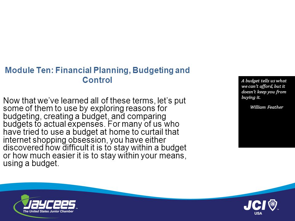 Module Ten: Financial Planning, Budgeting and Control