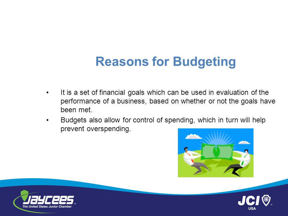 Reasons for Budgeting