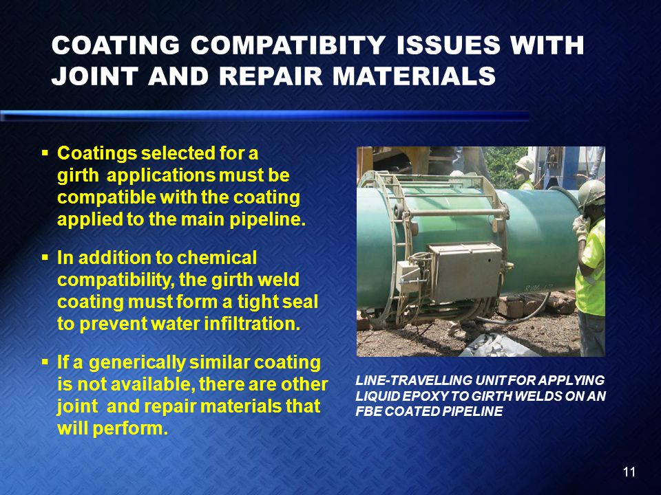 COATING COMPATIBITY ISSUES WITH JOINT AND REPAIR MATERIALS