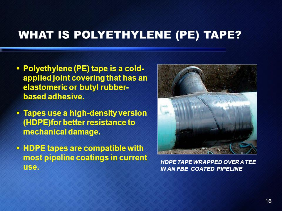 WHAT IS POLYETHYLENE (PE) TAPE