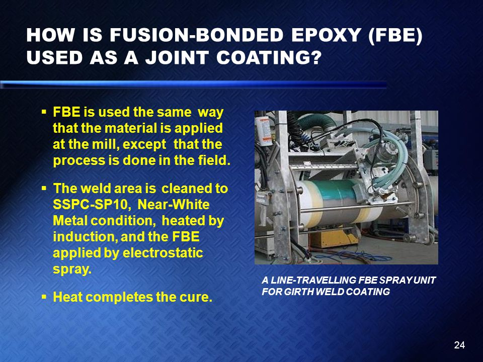 HOW IS FUSION-BONDED EPOXY (FBE) USED AS A JOINT COATING