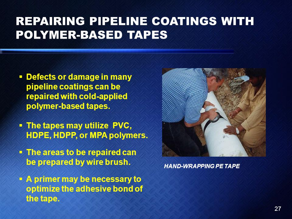 REPAIRING PIPELINE COATINGS WITH POLYMER-BASED TAPES