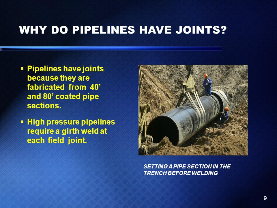 WHY DO PIPELINES HAVE JOINTS