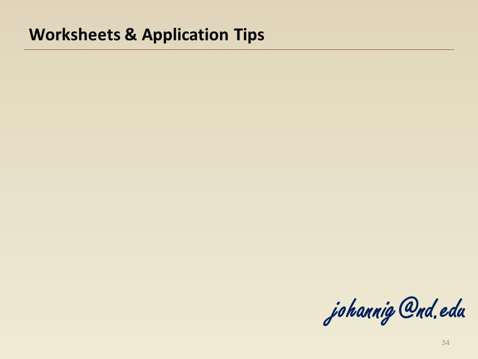 Worksheets & Application Tips