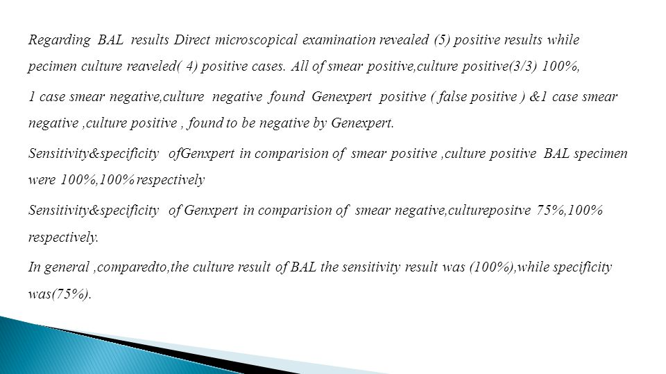 Regarding BAL results Direct microscopical examination revealed (5) positive results while pecimen culture reaveled( 4) positive cases.
