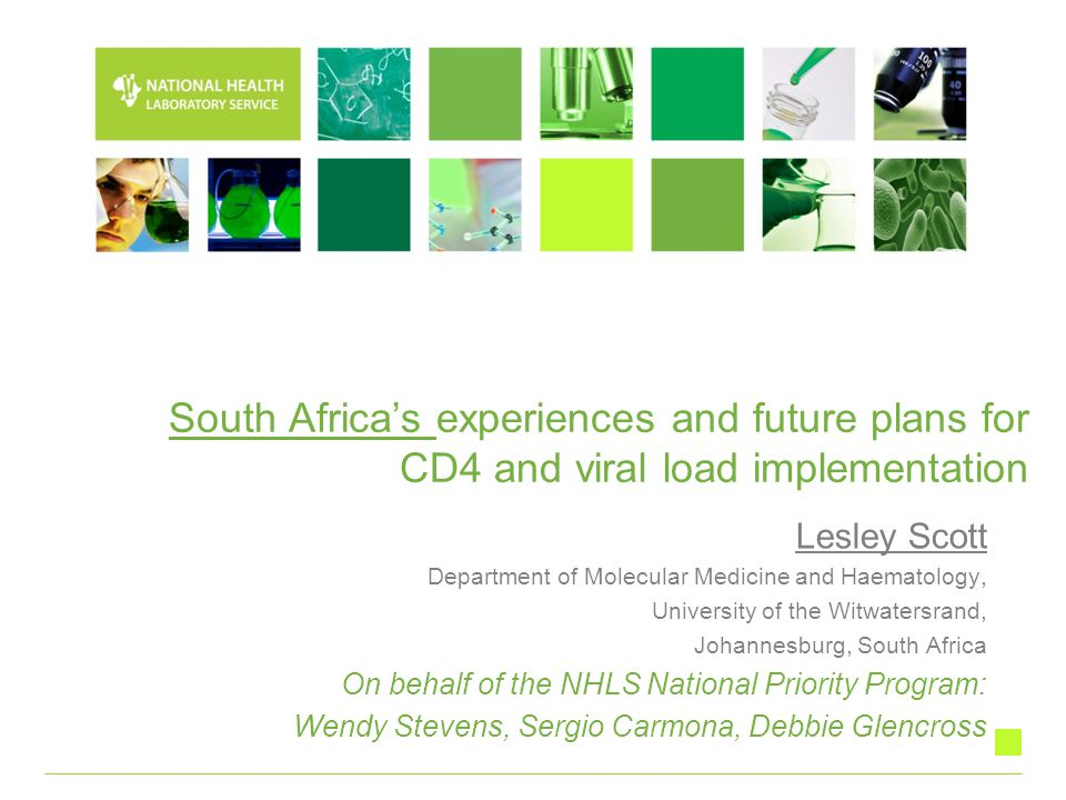 South Africa's experiences and future plans for CD4 and viral load implementation