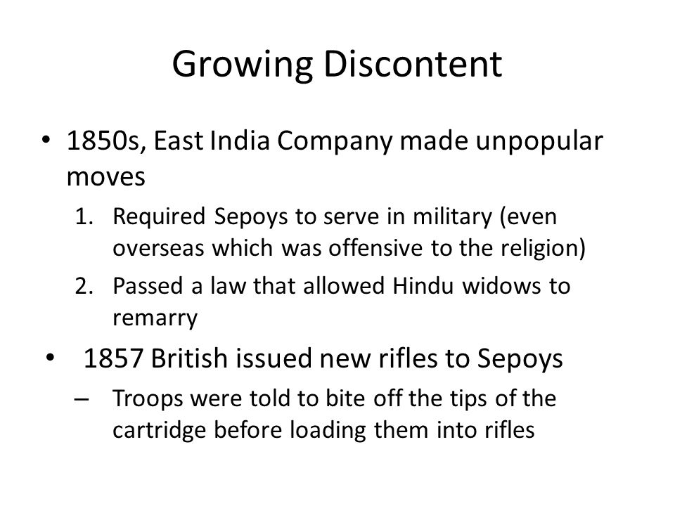Growing Discontent 1850s, East India Company made unpopular moves