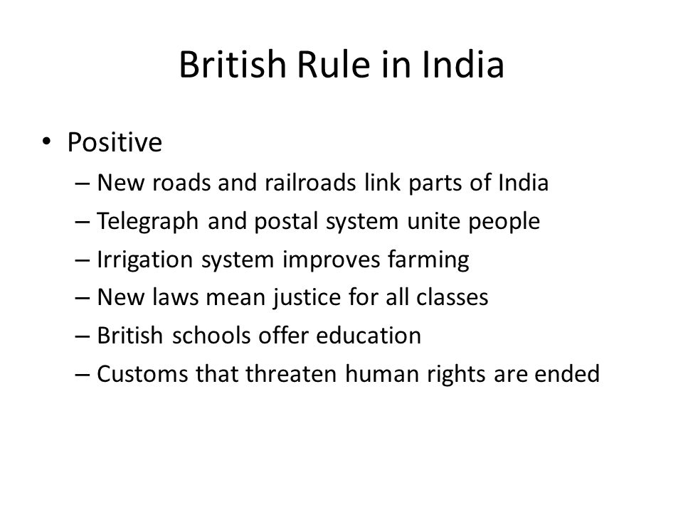 British Rule in India Positive