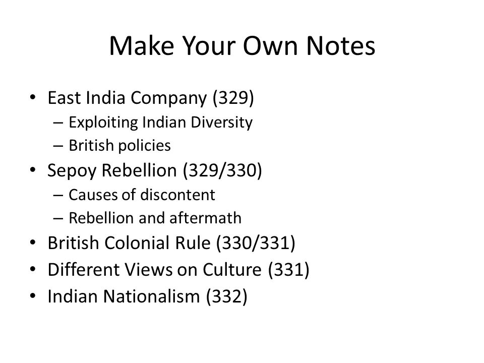 Make Your Own Notes East India Company (329) Sepoy Rebellion (329/330)