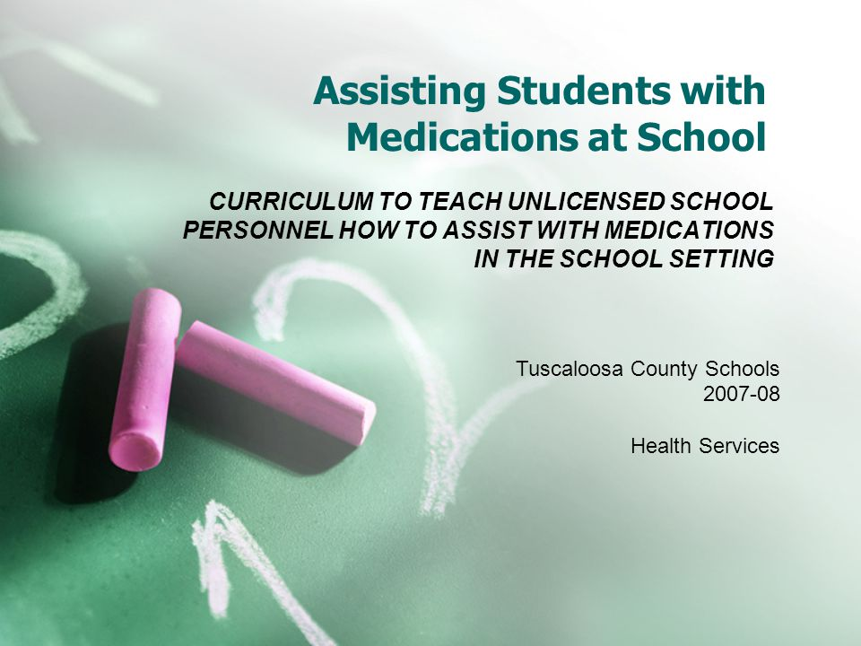 Assisting Students with Medications at School