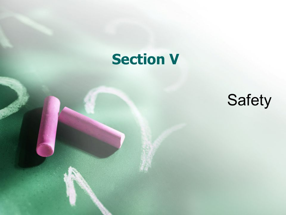 Section V Safety