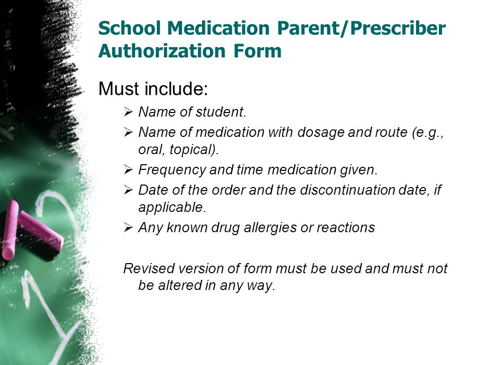 School Medication Parent/Prescriber Authorization Form