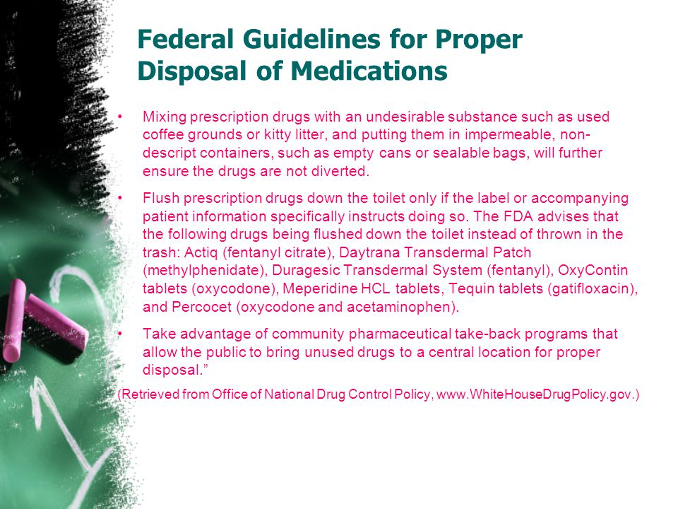 Federal Guidelines for Proper Disposal of Medications