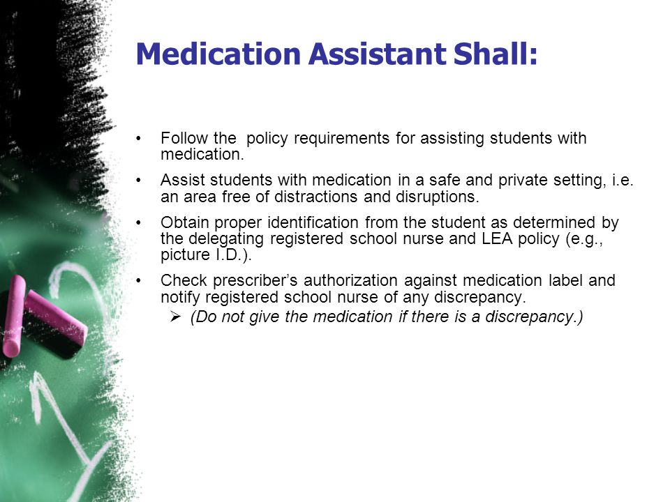 Medication Assistant Shall: