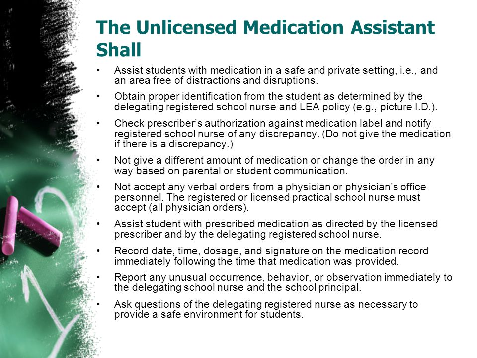 The Unlicensed Medication Assistant Shall