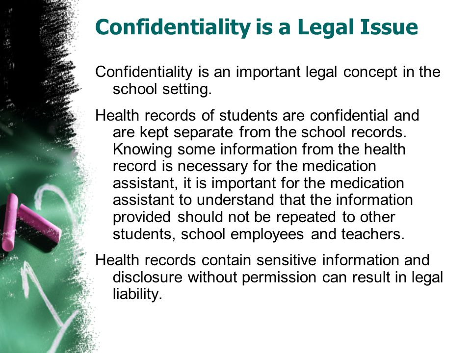 Confidentiality is a Legal Issue