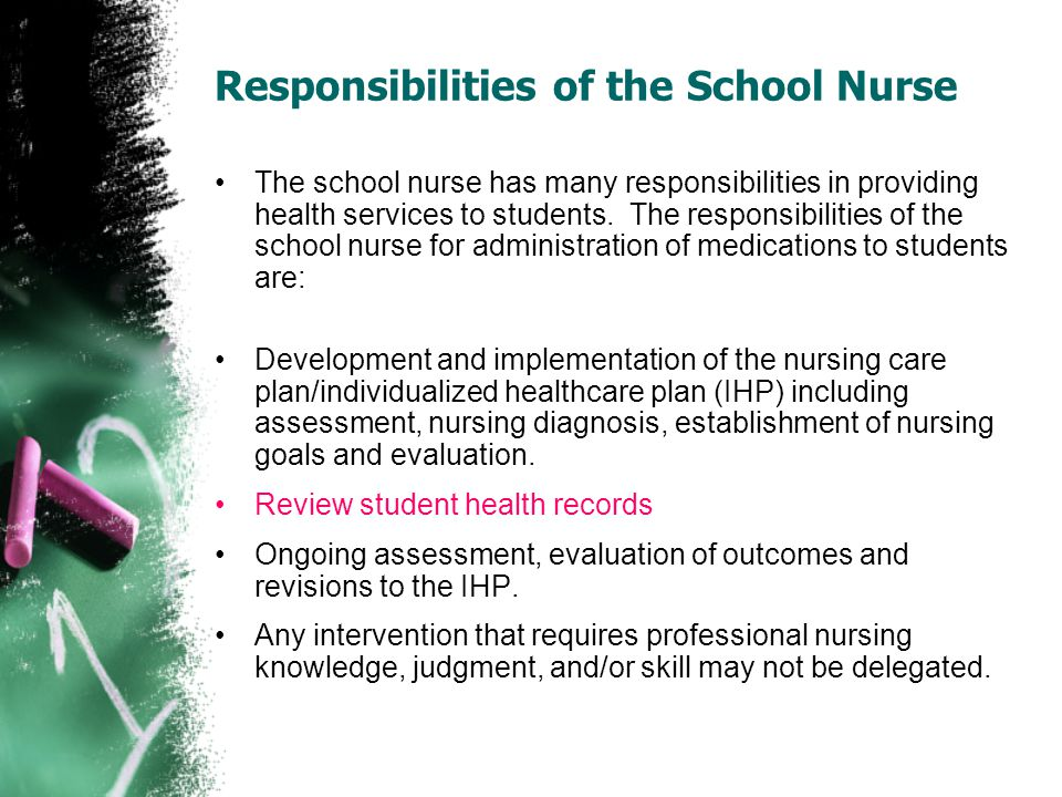 Responsibilities of the School Nurse