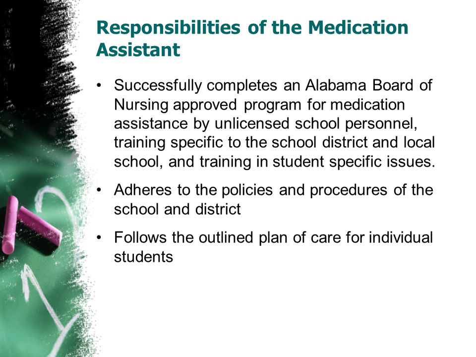 Responsibilities of the Medication Assistant