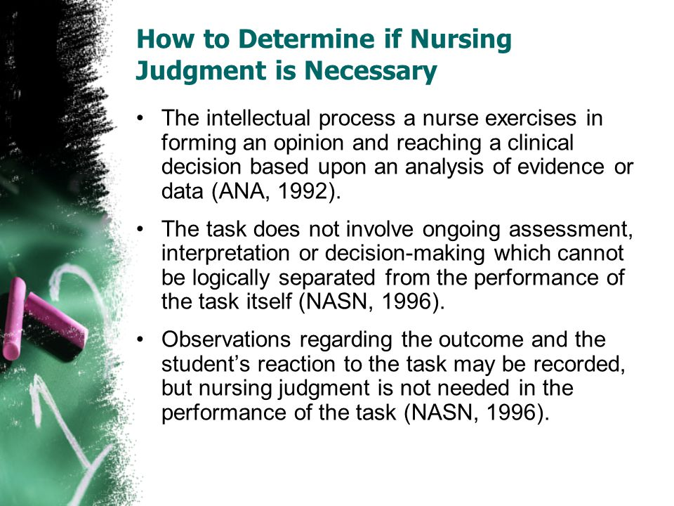 How to Determine if Nursing Judgment is Necessary