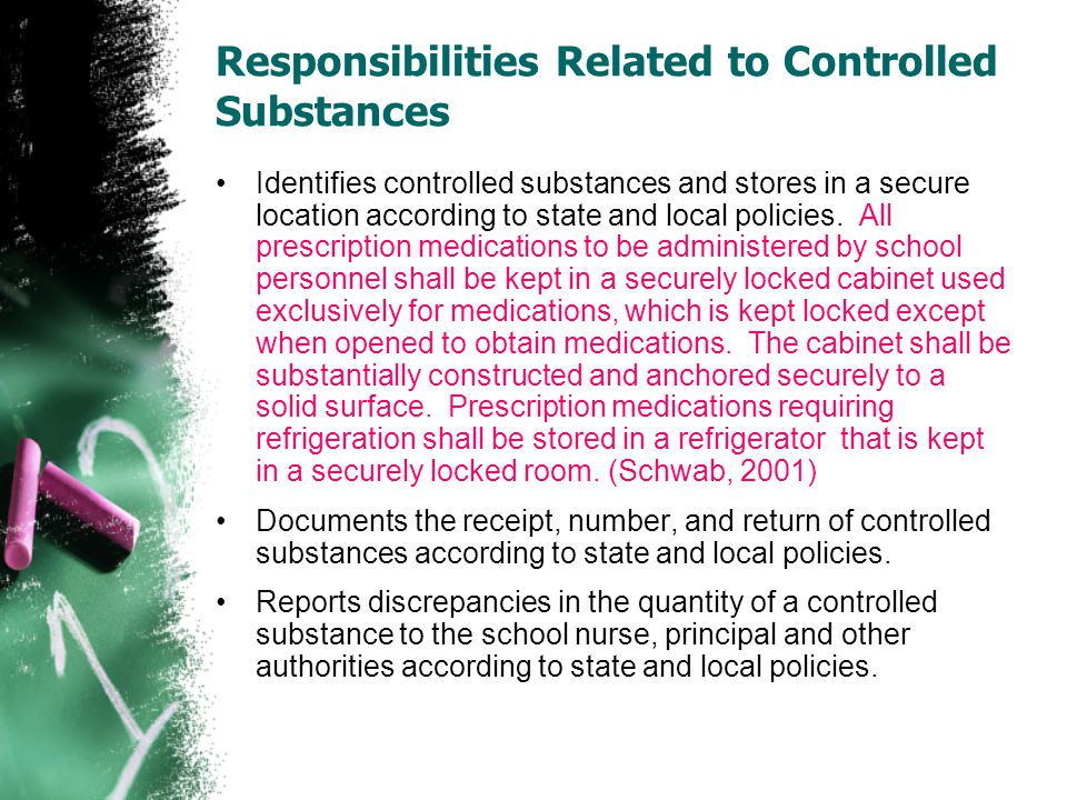 Responsibilities Related to Controlled Substances