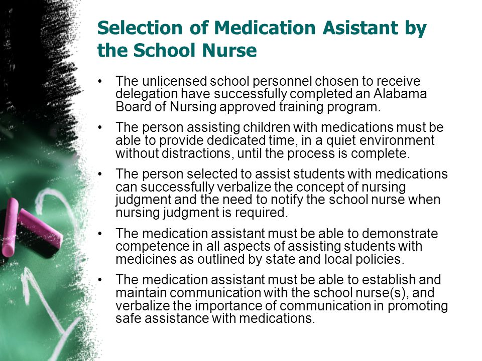 Selection of Medication Asistant by the School Nurse
