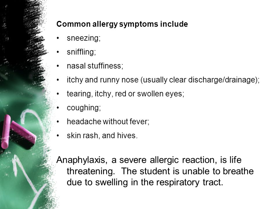 Common allergy symptoms include