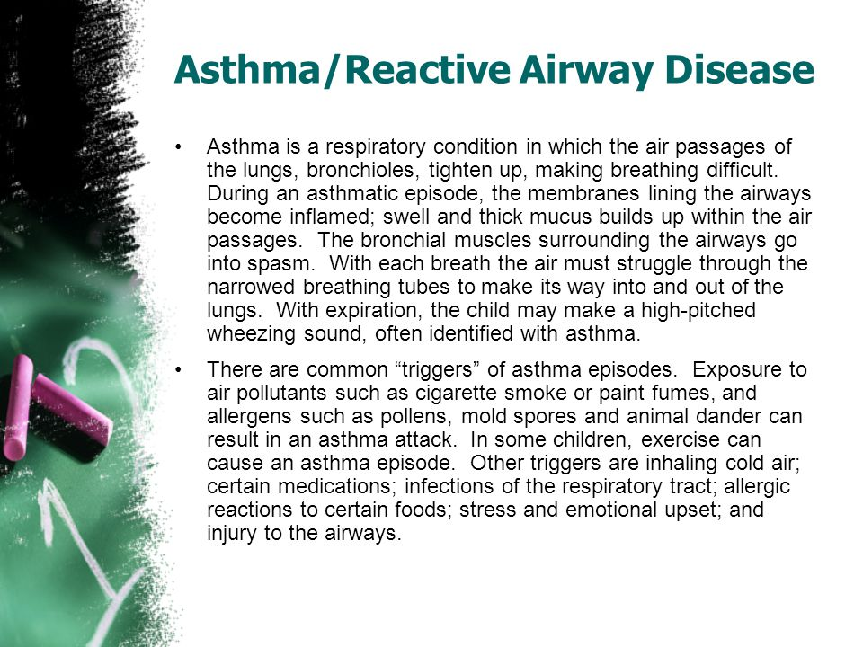 Asthma/Reactive Airway Disease