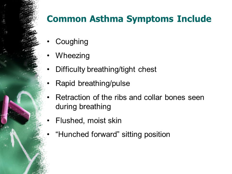 Common Asthma Symptoms Include