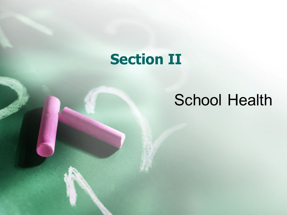 Section II School Health
