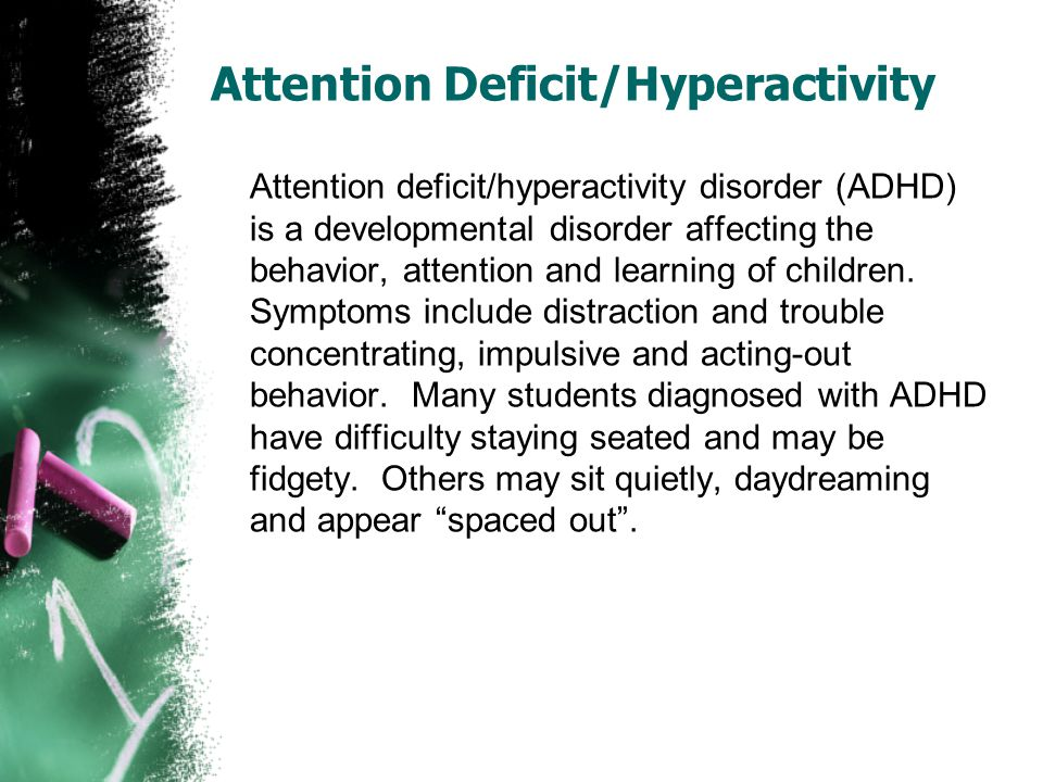 Attention Deficit/Hyperactivity