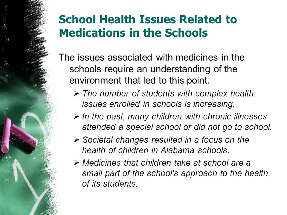 School Health Issues Related to Medications in the Schools