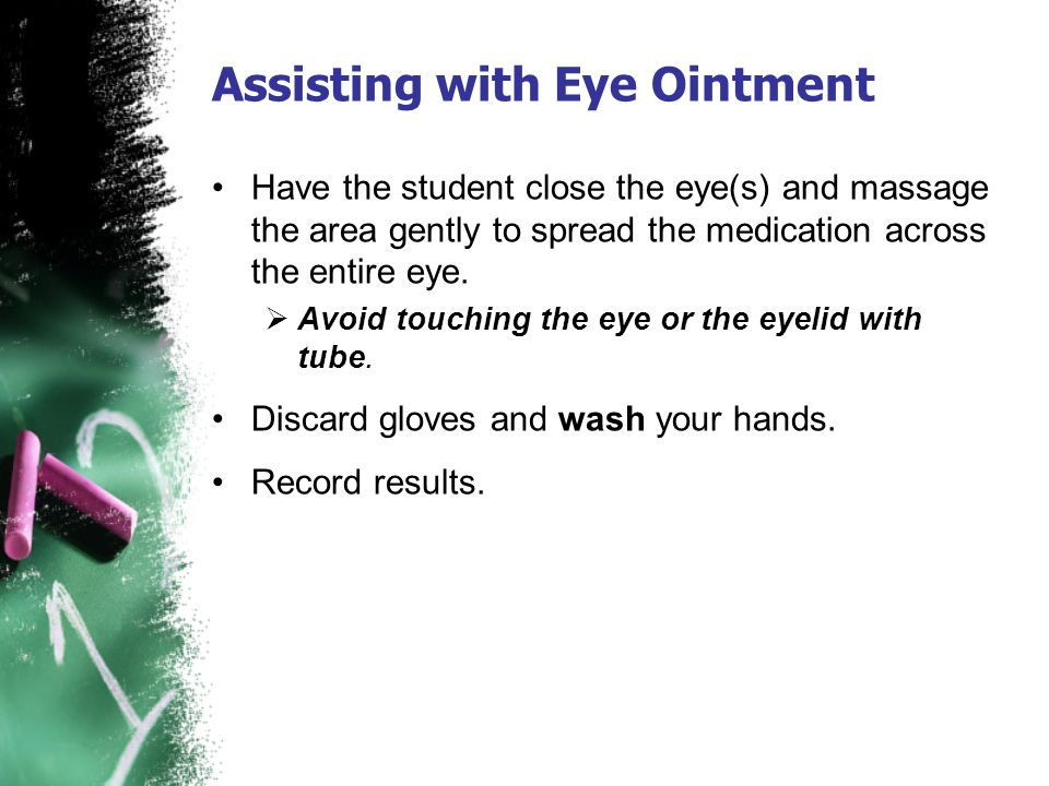 Assisting with Eye Ointment