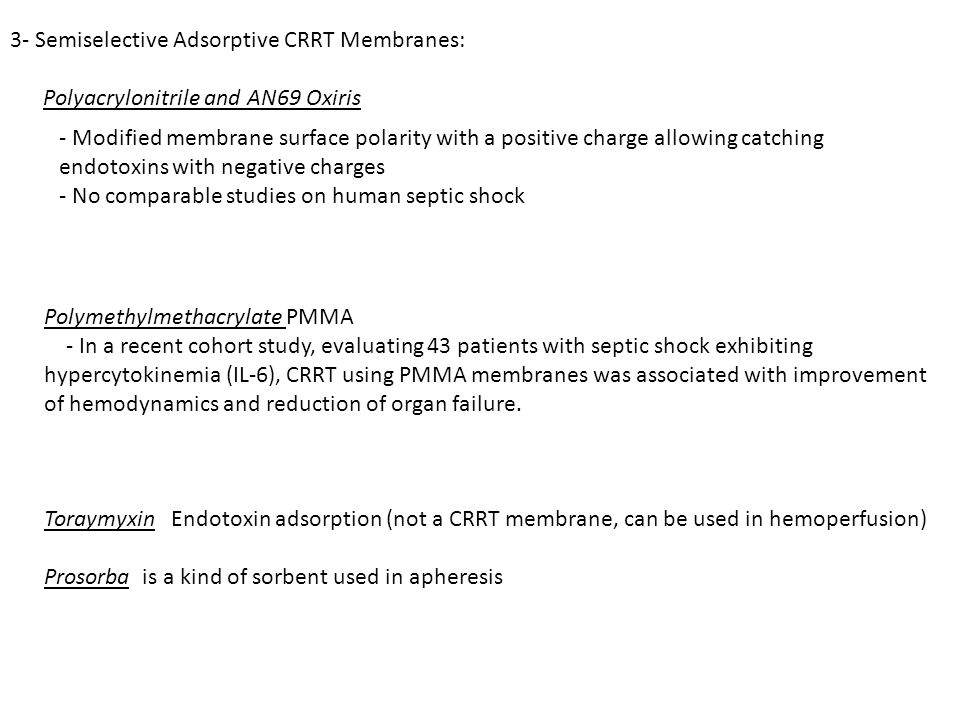 3- Semiselective Adsorptive CRRT Membranes: