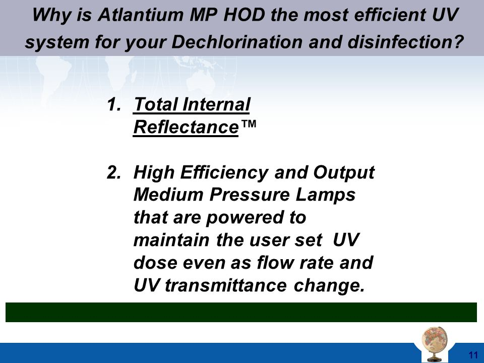 Why is Atlantium MP HOD the most efficient UV system for your Dechlorination and disinfection