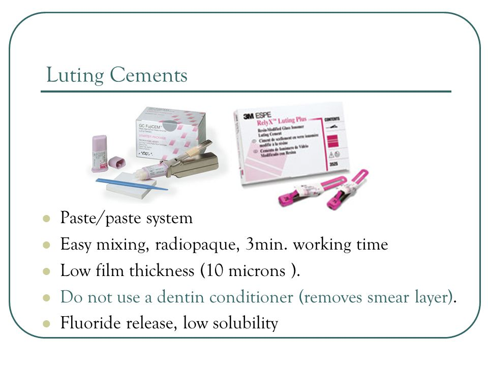 Luting Cements Paste/paste system