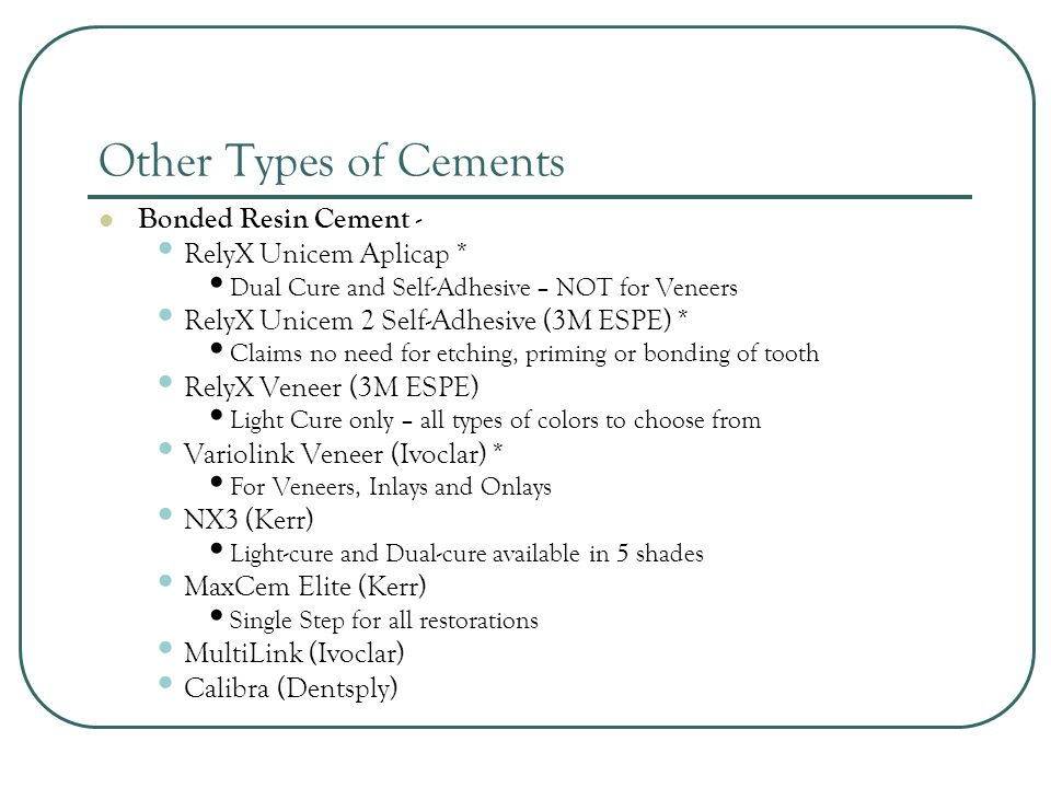 Other Types of Cements Bonded Resin Cement - RelyX Unicem Aplicap *